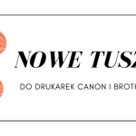 Tusze Canon Brother