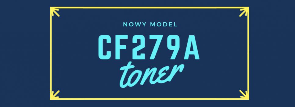 Nowość toner CF279A