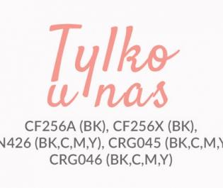 Tonery CF256A, CF256X, TN426, CRG045, CRG046